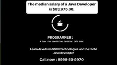 Java practically runs on 1billion plus smartphones today because Google's Android operating system uses Java APIs. Java emerged as a tech powerhouse because of its unique portability and its capability of operating similarly on any hardware or operating system. Learn java from SSDN Technologies. Call 9999509970.