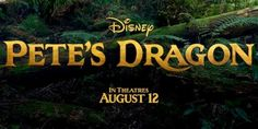 """Disney releases new look at upcoming live-action 'Pete's Dragon"""" film   Inside the Magic"""