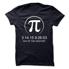The Pi Day Of The Century 3.14.15 T-Shirts, Hoodies. ADD TO CART ==► Funny Tee Shirts
