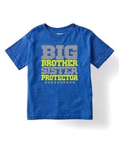 Look what I found on #zulily! Royal Blue 'Big Brother Sister Protector' Tee - Kids #zulilyfinds