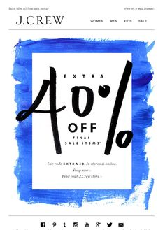 #newsletter J.Crew 10.2013 subject: This is exciting: extra 40% off final sale…