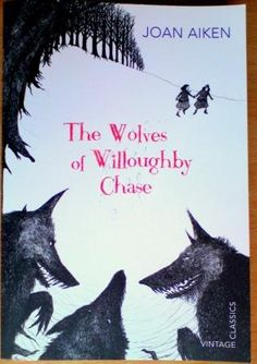 The Wolves of Willoughby Chase--- I find this entire series delightful, quirky, and irresistable- I LOVE the language of little Dido!
