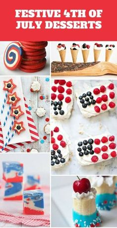 11 Festive 4th of July Desserts. Perfect for your summer family bbq's, picnics or any patriotic holidays!