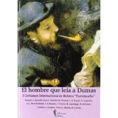 Portada de El hombre que leía a Dumas,  Editorial Rubeo, marzo 2011