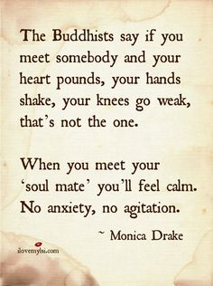 Soulmate And Love Quotes: Soulmate And Love Quotes: 105 Buddha Quotes Youre Going To Love 50 Table For Cha. - Hall Of Quotes Now Quotes, Quotes To Live By, Life Quotes, Status Quotes, Remember Me Quotes, Crush Quotes, Wisdom Quotes, Cute Love Quotes, Great Quotes