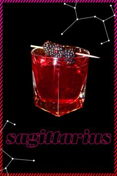 SAGITTARIUS- Traveling and challenging yourself to seek the higher truth in life is second nature to those in this sign. You've read your horoscope countless times, but we bet you don't know what the stars say about your cocktails. Click through to find out what drink best suits you. Cheers!