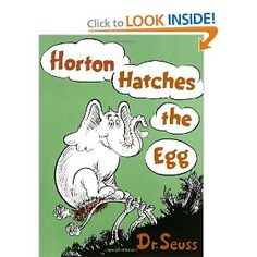 HORTON HATCHES THE EGG by DR. SEUSS Kindness, courage and commitment triumph when Horton cares for the egg of a lazy bird. He meant what he said and he said what he meant…An elephant's faithful, one hundred per cent! Great Books, My Books, Amazing Books, Divorce, Horton Hatches The Egg, Karma, Horton Hears A Who, Adoption, Important Life Lessons