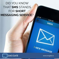 Did you know that SMS stands for Short Messaging Service?