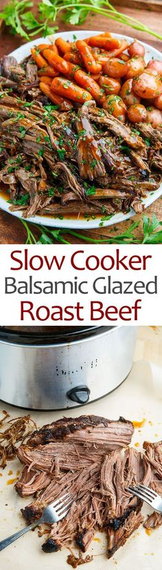 Slow Cooker Balsamic Glazed Roast Beef Ingredients 1 tablespoon oil 3 pounds Ontario Corn Fed Beef roast such as chuck, round, brisket 1 large onion, sliced 4 clove. Crock Pot Slow Cooker, Slow Cooker Recipes, Cooking Recipes, Healthy Recipes, Oven Recipes, Crockpot Meals, Slow Cooker Roast Beef, Kabob Recipes, Fondue Recipes