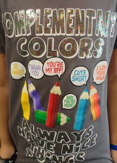 Complimentary colors always have nice things to say:) This would be a cute bulletin board. Art Teacher Outfits, Art Teacher Clothes, Artsy Outfits, Teaching Outfits, Teacher Style, Teacher Shirts, Classroom Posters, Art Classroom, Classroom Organization