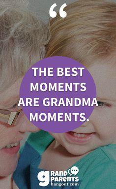 Grandma moments :)