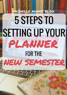 5 Steps to Setting Up Your Planner for the New College Semester
