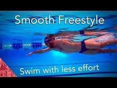 Swimming Freestyle smooth. Learn how to swim easy graceful front crawl.. - YouTube