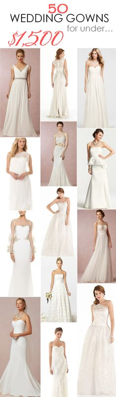 50 Wedding Gowns for Under $1,500 - Affordable styles that won't break the bank! http://www.theperfectpalette.com/2014/09/50-wedding-gowns-for-under-1500.html
