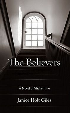In her historical novels about Kentucky, Janice Holt Giles has become known for the integrity with which she handles her material and for the realism with which she writes. In The Believers, first published in 1957, she continues her series about the settling of Kentucky with a moving story of love and marriage set in a Shaker community.