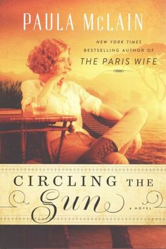 Circling the Sun by Paul McLain. Raised by her father and the Kipsigis tribe in 1920s Kenya, Beryl endures painful losses before entering a passionate love triangle and discovering her unconventional true calling.