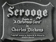 ▶ Scrooge (1935). Seymour Hicks plays the title role in the first sound version of the Dickens classic about the miser who's visited by three ghosts on Christmas Eve. This British import is notable for being the only adaptation of this story with an invisible Marley's Ghost and its Expressionistic cinematography. This is the uncut 78 minute version. [pinned by PartyTalent.com]