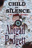 Nook free on 4/3/15 Child of Silence (Bo Bradley Mystery, #1) by Abigail Padgett