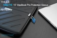 "Thule Gauntlet 15"" MacBook Pro Protection Sleeve Review - Gadget and Accessory Reviews - Gadgetmac"