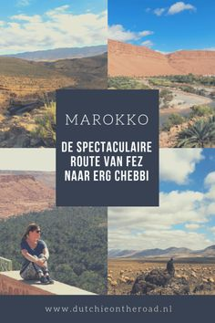 Marokko: De spectaculaire route van Fez naar Erg Chebbi - Dutchie on the Road The Road, Lonely Planet, All Over The World, Morocco, Dubai, Road Trip, Van, Vacation, Traveling