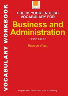 Check your English vocabulary for business and administration- aroma.vn by Nguyen Thanh Huyen via slideshare English Learning Books, English Grammar Book, English Teaching Resources, English Book, English Language, English Tips, English Fun, English Class, English Lessons
