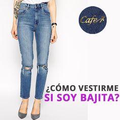 Algo tan simple como unos jeans pueden hacer que a las bajitas se nos vean las piernas más largas; obviamente no parecemos más altas, pero el efecto visual de alargar la pierna siempre ayuda. Los pantalones push up de #Cafe7 son perfectos para conseguir este efecto. ¿Cuál es tu consejo?   #Chicas #Moda #Cute