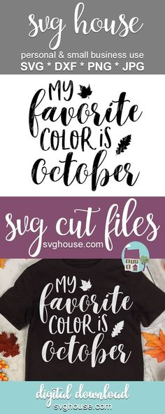 My Favorite Color Is October SVG Files For Cricut And Silhouette #svg #svgcutfile #cricut #cutfiles #craft #crafts #craftideas #crafts #handmade #homemade #homemadegifts #heattransfervinyl #vinylprojects #cricutprojects #harvest #fall #falldecor #pumpkin #pumpkindecor #pumpkins #thanksgiving #autumn #leaves #pumpkinspice Fall Projects, Vinyl Projects, Circuit Projects, Halloween Projects, Vinyl Crafts, Halloween Ideas, Svg Files For Cricut, Cricut Vinyl, Cricut Air