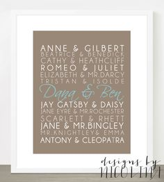 FAMOUS LITERARY COUPLES - 11 x 14 Custom Designed Wall Art - Famous Literary Couples with your names added in. $23.50, via Etsy.