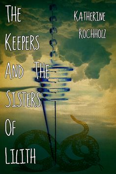 The Keepers and the Sisters of Lilith