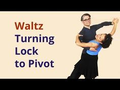 How to Dance Waltz? | Turning Lock to Left | Routines - YouTube