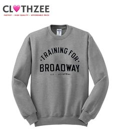 Training For Broadway Sweatshirt This sweatshirt is Made To Order one by one printed so we can control the quality.We use newest DTG Technology to print on to Sweatshirt For orders in other colors please write in the notes. Musical Theatre Broadway, Broadway Outfit, Musicals Broadway, Theatre Nerds, Theatre Jokes, Drama Theatre, Fitness Hose, Direct To Garment Printer, Graphic Sweatshirt