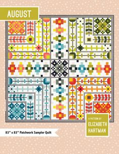 August is quilt pattern from Elizabeth Hartman. August is a unique sampler quilt featuring a modern take on folk art motifs. Everything is piecing using conventional patchwork techniques. No templates or paper piecing! Paper Quilt, Paper Piecing, Elizabeth Hartman Quilts, Quilt Patterns, Sewing Patterns, Patchwork Patterns, Mandala, Plus 4, Hand Quilting