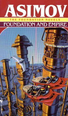 Foundation and Empire - The Foundation Series is an epic work by Asimov, spanning thousands and thousands of years.