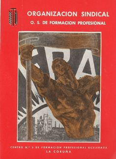 CENTRO Nº 5 de Formación Profesional Acelerada, La Coruña / Organización Sindical, O. S. de Formación Profesional. -- [A Coruña : Organización Sindical de Formación Profesional], D.L. 1962. -- [12] p. : fot. ; 22 cm. 1. Formación profesional-A Coruña
