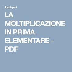LA MOLTIPLICAZIONE IN PRIMA ELEMENTARE - PDF