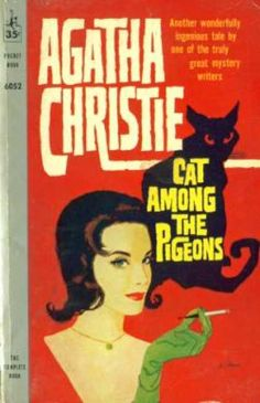Cat Among the Pigeons by Agatha Christie. Golden Age British crime fiction, US paperback edition. Crime Books, Crime Fiction, Pulp Fiction, Agatha Christie's Poirot, Hercule Poirot, Book Cover Art, Book Cover Design, Book Covers, Cat Among The Pigeons