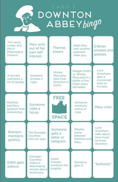 @Jacki Huber Huber Huber Huber Franks. How fun is this?!Downton Abbey Bingo. Oh goodness, I love this.