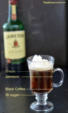 "Irish Coffee (with Jameson) - Happily ""Un"" Processed. Easy recipe for authentic Irish Coffee for after dinner this St. what panty waist is putting brown sugar in their coffee? Whiskey Cocktails, Cocktail Drinks, Fun Drinks, Yummy Drinks, Jameson Whiskey Drinks, Beverages, Irish Cocktails, Bourbon Drinks, Jameson Irish Whiskey"