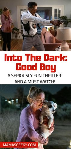 Into The Dark: Good Boy Is A Must Watch Thriller #IntoTheDark #Horror #HorrorReview
