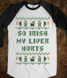 4c2976d08e1 So Irish My Liver Hurts Funny Saint Patricks Day T Shirt  irish