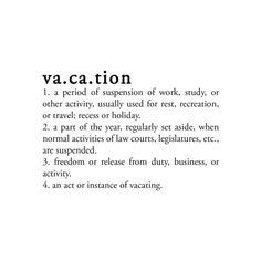 natali_summer11_WA(vacation).png ❤ liked on Polyvore featuring text, words, quotes, definitions, summer, filler, phrase and saying