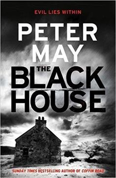 The Blackhouse: Book One of the Lewis Trilogy: Amazon.co.uk: Peter May, Peter Forbes: 9781849163866: Books