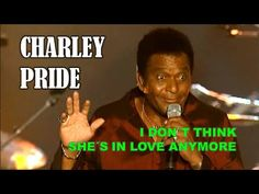 CHARLEY PRIDE - I Don't Think She's in Love Anymore - YouTube Country Music Stars, Country Music Singers, Red Sovine, Charley Pride, Grand Ole Opry, Jukebox, Mississippi, Growing Up, Songs