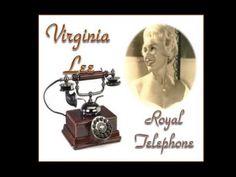 VIRGINIA LEE - ROYAL TELEPHONE