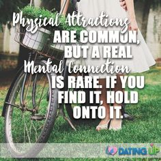 Once you find a real mental connection, don't let it go! #datingup #soulmate #dating… #cutelovequotes #love #findlove #sparks #onlinedating