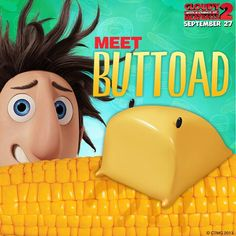 Buttoad. Cloudy with a chance of meatballs 2