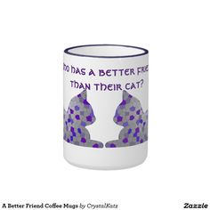A Better Friend Coffee Mugs