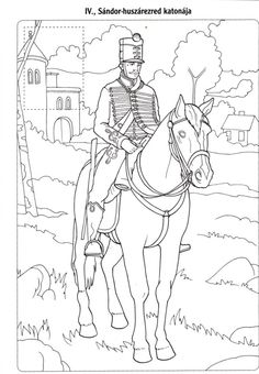 Magyar huszárok Free Coloring Pages, Coloring For Kids, Adult Coloring, 4 Year Olds, Hand Embroidery, Native American, Crafts For Kids, Mandala, Applique