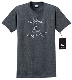 af9f90b1 Coffee and My Cat Cat T Shirt Fun Cat Humor by HorseDoodles Dog Shirt, Cat