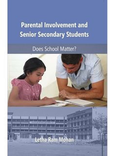 Parental Involvement And Senoir Secondary Students